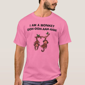 Camiseta ¡los monos, SOY UN MONO OOH-OOH-AAH-AAH!