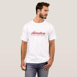 Camiseta Los narradores dan el T básico de los buenos