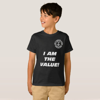 """Camiseta ¡Los niños """"soy el valor! ¡Usted es el valor! """""""