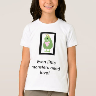 Camiseta ¡Los pequeños monstruos necesitan amor también!