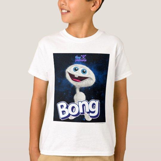 Camiseta ¡Los planetas minúsculos Bong - lejos hacia fuera!