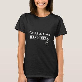 Camiseta ¡Los polis lo hacen! Regalos divertidos de los