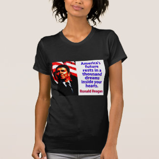 Camiseta Los restos futuros de América - Ronald Reagan