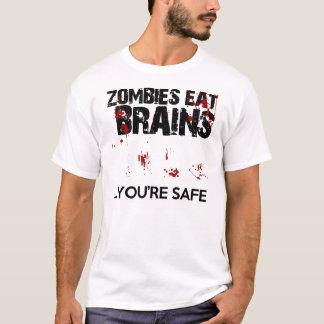 Camiseta Los zombis comen cerebros… que usted es divertido