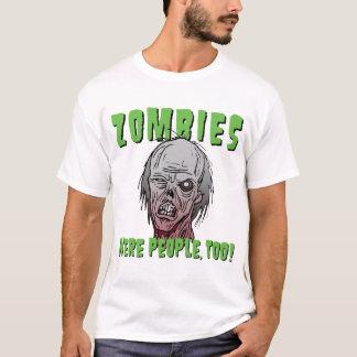 Camiseta ¡Los zombis eran gente, también!