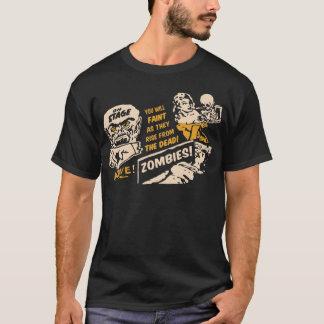 Camiseta ¡Los ZOMBIS usted SE DESMAYARÁ como suben DE LOS