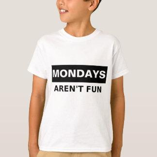 Camiseta Lunes no son diversión