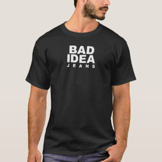 Camiseta malos vaqueros de la idea