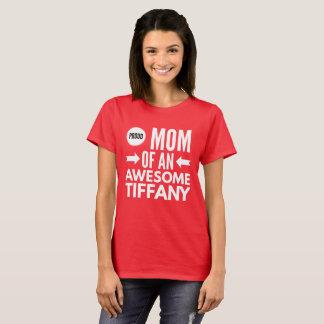 Camiseta Mamá orgullosa de Tiffany impresionante