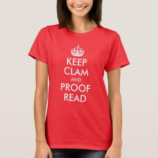 Camiseta Mantenga la almeja y la prueba leídas