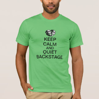 Camiseta ¡Mantenga la calma y la tranquilidad entre