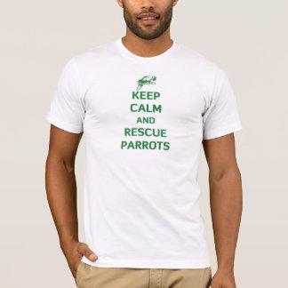 Camiseta Mantenga los loros tranquilos y del rescate