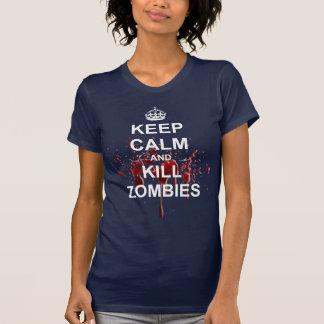 Camiseta Mantenga los zombis tranquilos y de la matanza