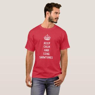 Camiseta Mantenga tranquilo y cante Showtunes