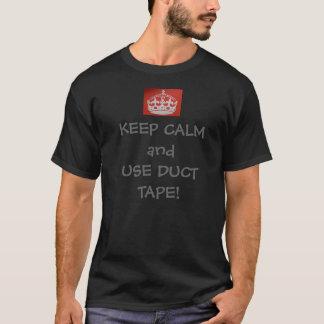 Camiseta ¡Mantenga tranquilo y utilice a la cinta aislante!