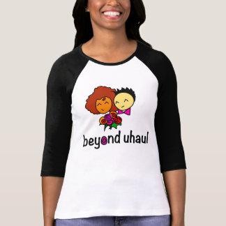 Camiseta Más allá de Uhaul (lesbiana temática)