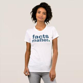 Camiseta Materia de los hechos
