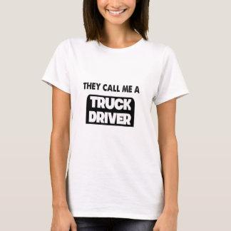 Camiseta me llaman un conductor de camión
