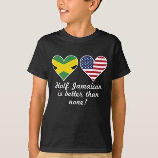 Camiseta Medio jamaicano es mejor que ninguno