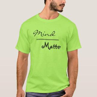 Camiseta Mente sobre entrenamiento del tamaño extra grande