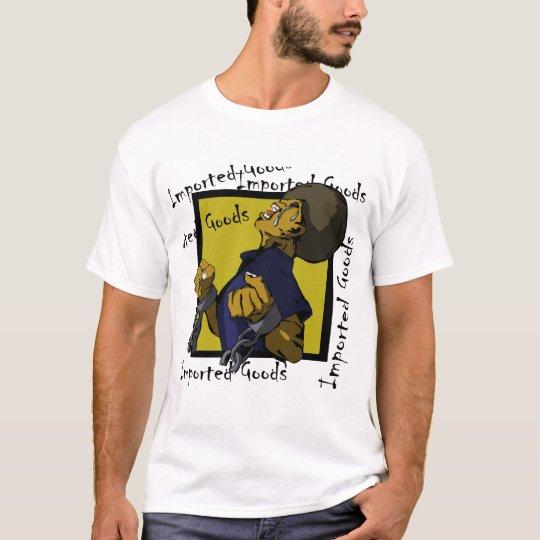Camiseta Mercancías importadas