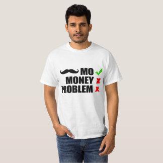 Camiseta MES, dinero, ningún problema