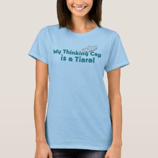 Camiseta Mi casquillo de pensamiento es una tiara