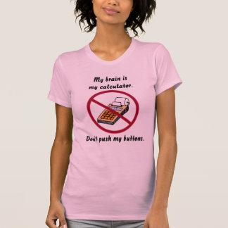 Camiseta Mi cerebro es mi calculadora