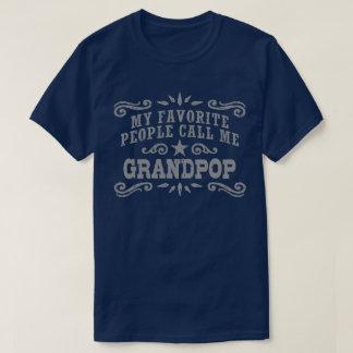Camiseta Mi gente preferida me llama Grandpop