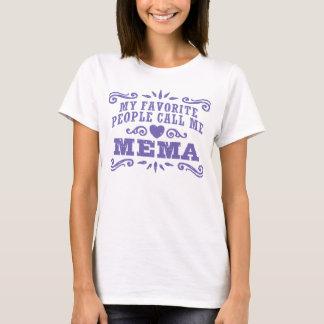 Camiseta Mi gente preferida me llama MeMa