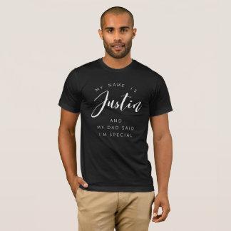 Camiseta Mi nombre es Justin y mi papá dijo que soy
