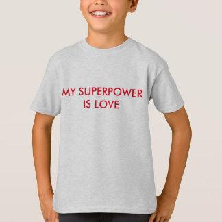 Camiseta Mi superpotencia es AMOR