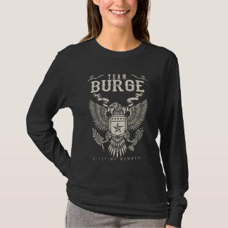 Camiseta Miembro del curso de la vida del equipo BURGE.