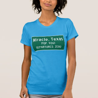 Camiseta Milagro, señal de tráfico de Tejas