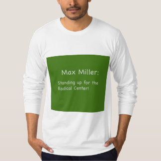 Camiseta Miller máximo: Colocación para el centro radical T