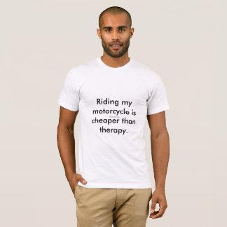Camiseta Montar mi motocicleta es más barato que terapia