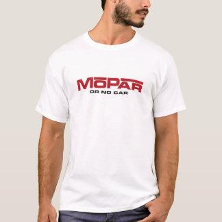 Camiseta MoPar o ningún coche