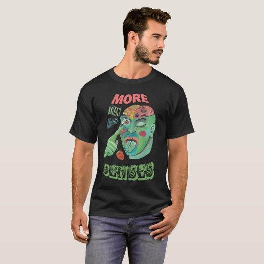 Camiseta More than these senses