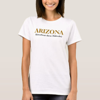 Camiseta ¡Motora de ARIZONA… esta Haboobs!
