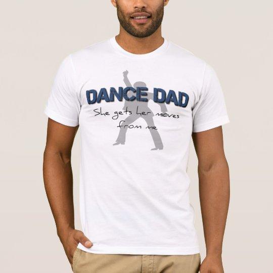 Camiseta Movimientos del papá de la danza