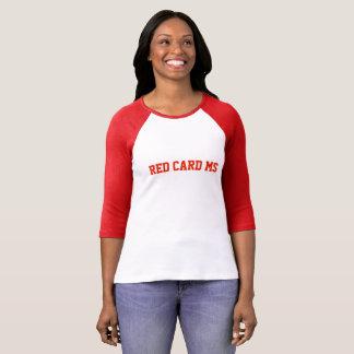 Camiseta Ms de la tarjeta roja