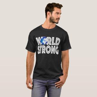 Camiseta Mundo fuerte para los hombres