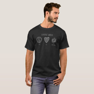 Camiseta Mundo perfecto: Paz, amor, hombres de