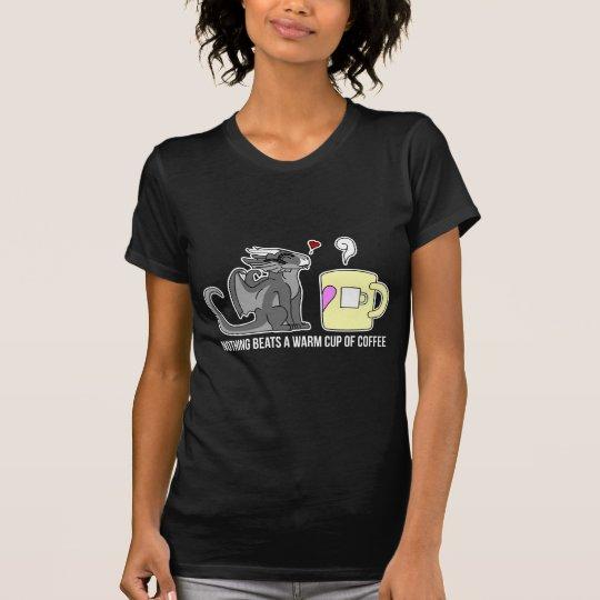Camiseta Nada bate una taza de café caliente