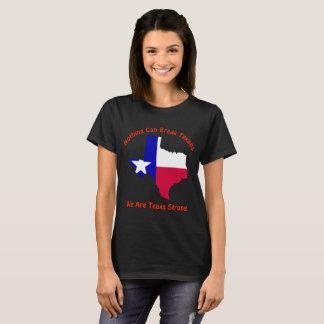 Camiseta Nada puede romper a los Texans Tejas fuerte