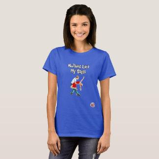 Camiseta Nada tiene gusto de mis mujeres de la salsa
