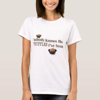 Camiseta Nadie sabe las trufas que he visto
