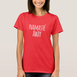 Camiseta Namasté lejos