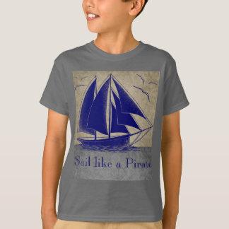 Camiseta Navegue como un pirata, muchacho náutico, vintage