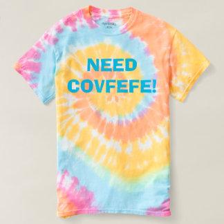 Camiseta ¡NECESIDAD COVFEFE! teñido anudado en colores